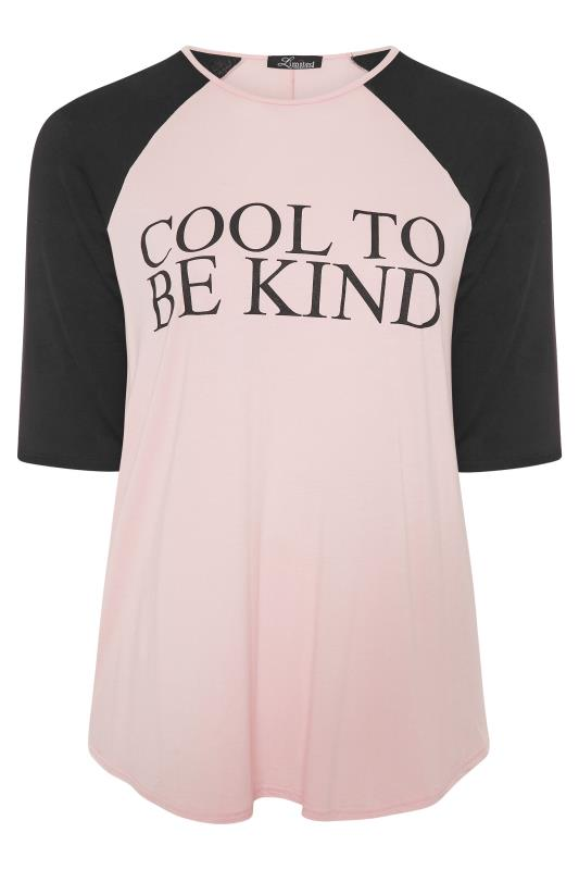 LIMITED COLLECTION Pink 'Cool To Be Kind' Slogan Top_F.jpg