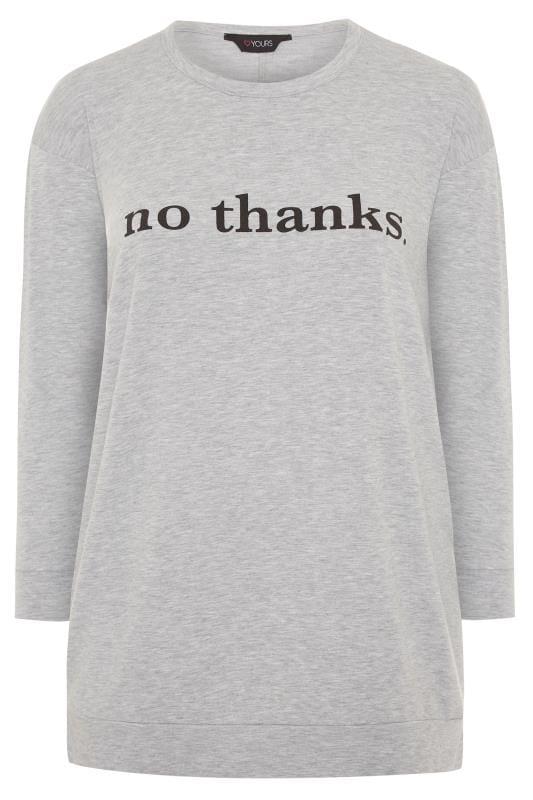 Grey Marl 'No Thanks' Slogan Sweatshirt