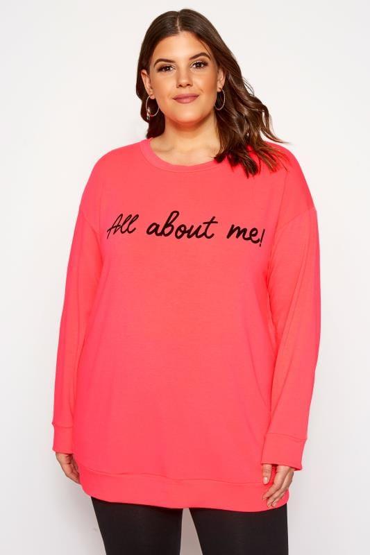 Plus Size Sweatshirts Neon Pink 'All About Me' Slogan Sweatshirt