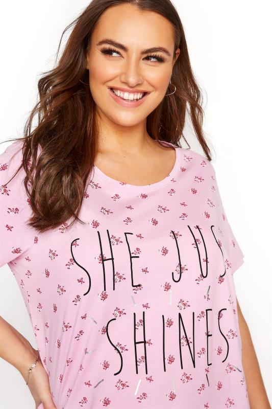 Pink Floral 'She Just Shines' Slogan Nightdress_D.jpg