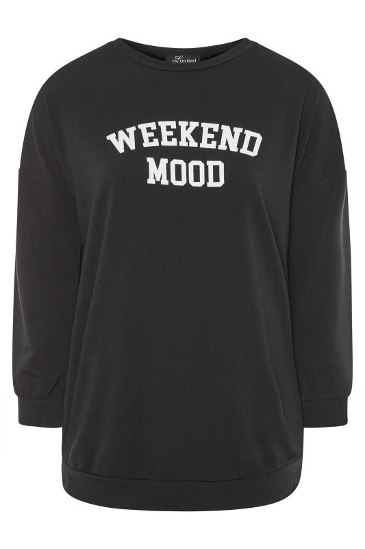 LIMITED COLLECTION - Sweatshirt met 'Weekend Mood' slogan in zwart