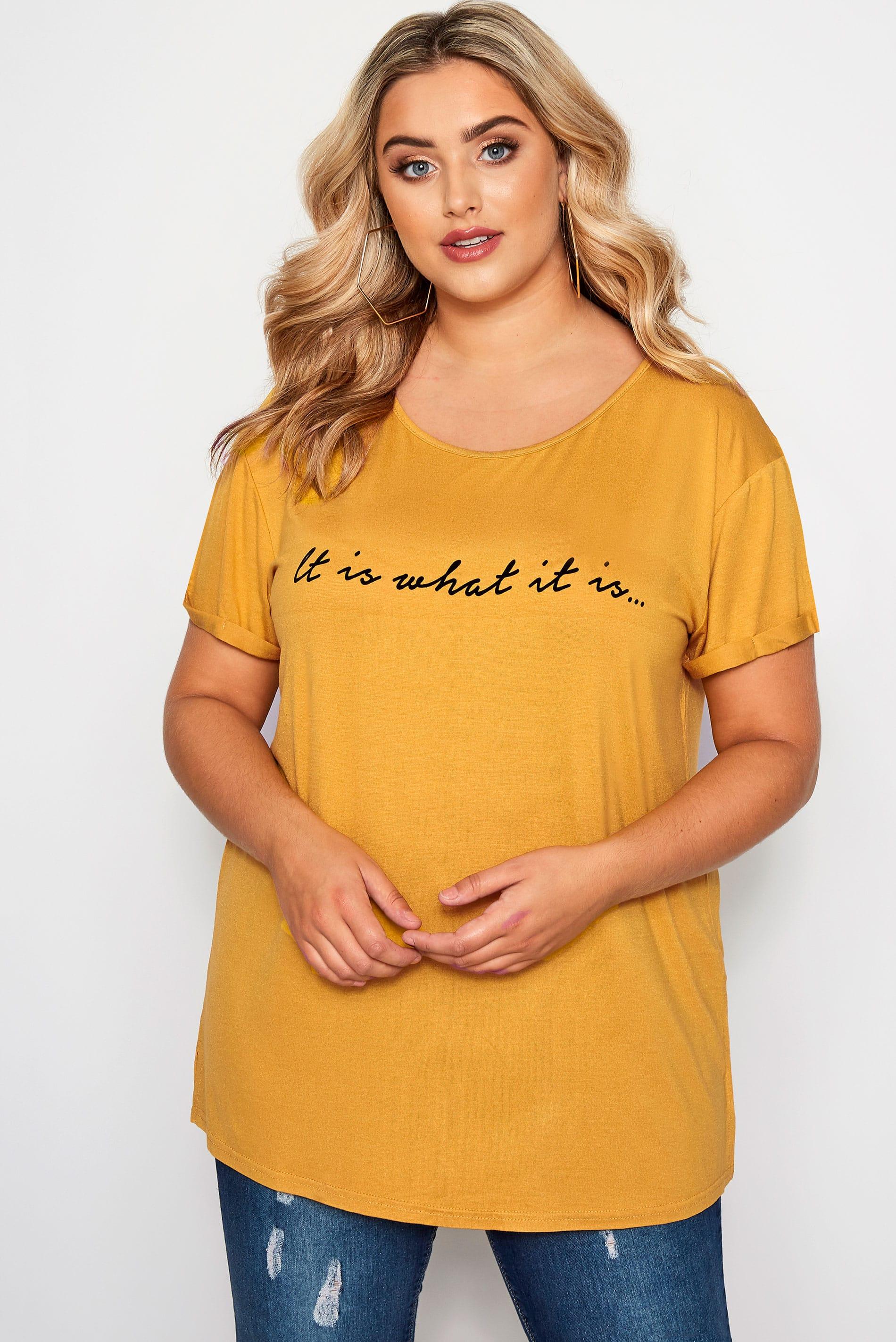 Mustard Yellow 'It Is What It Is' Slogan T-Shirt