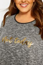 Grey Marl Foil 'Not Today' Slogan Swing Top